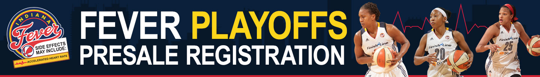 Fever Playoffs Presale Registration