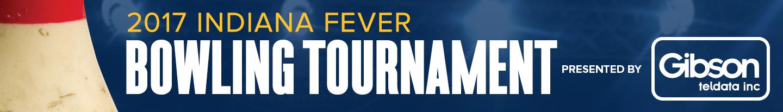 2017 Indiana Fever Bowling Tournament