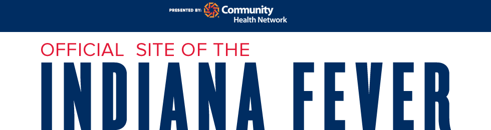 Official site of the Indiana Fever presented by Community Health Network