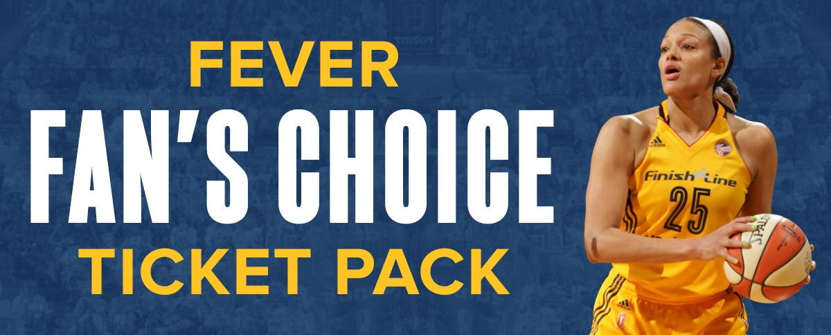 Fever Fan's Choice Ticket Pack