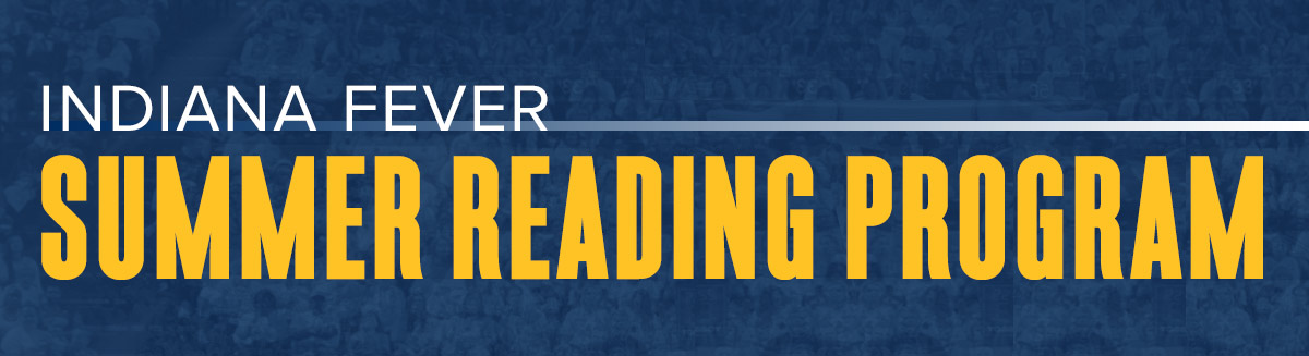 Indiana Fever Summer Reading Program